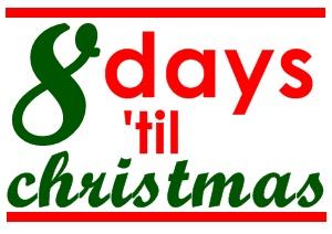 8 day 'til christmas